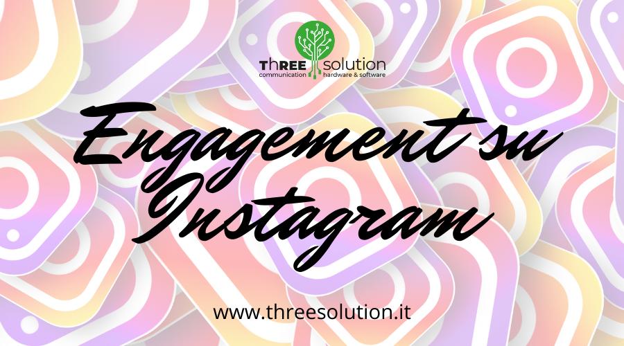 Engagement su Instagram: aumentarlo correttamente